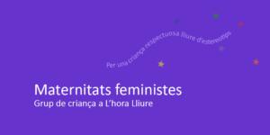 maternitats feministes
